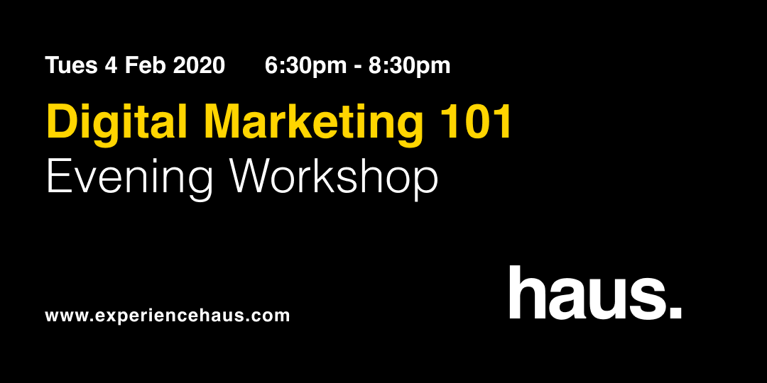 digital marketing workshop experience haus