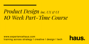 experience haus product design course